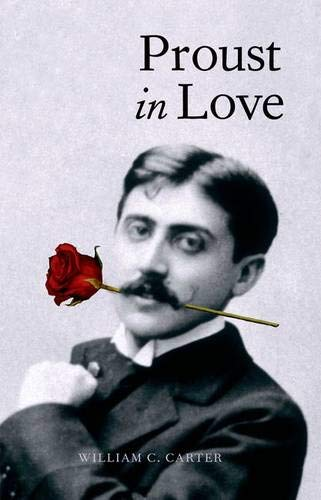 9780300108125: Proust in Love