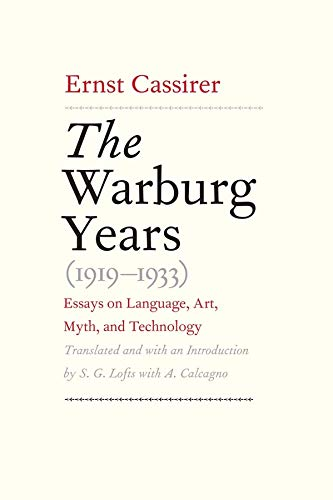 9780300108194: The Warburg Years (1919-1933): Essays on Language, Art, Myth, and Technology
