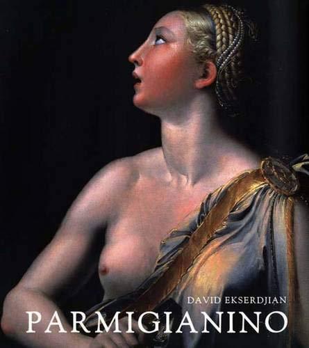 9780300108279: Parmigianino