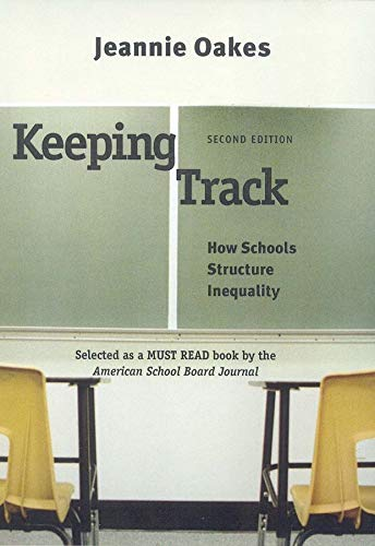9780300108309: Keeping Track: How Schools Structure Inequality, Second Edition