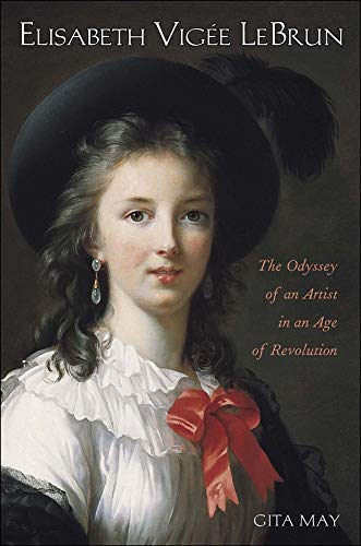 9780300108729: Elisabeth Vigée Le Brun: The Odyssey of an Artist in an Age of Revolution