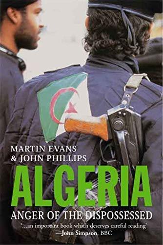 9780300108811: Algeria: Anger of the Dispossessed