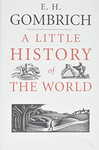 Little History of the World: Ernst Gombrich