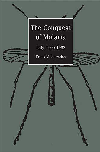 9780300108996: The Conquest of Malaria: Italy, 1900-1962
