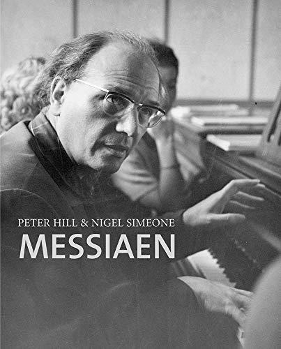 Messiaen: Professor Peter Hill; Professor Nigel Simeone