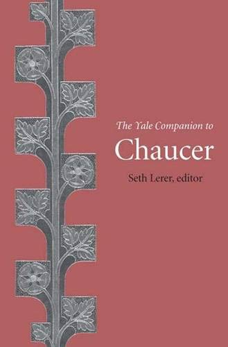 The Yale Companion to Chaucer - UNREAD FIRST PRINTING: Seth Lerer
