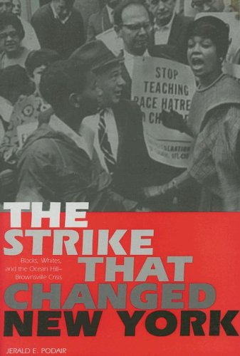 9780300109405: The Strike That Changed New York: Blacks, Whites, and the Ocean Hill-Brownsville Crisis