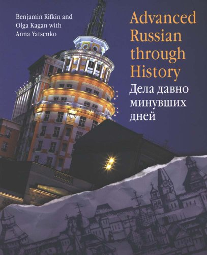 9780300109474: Advanced Russian Through History