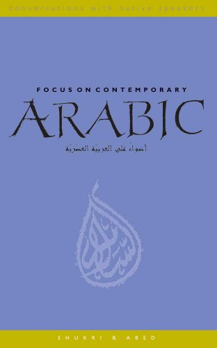 9780300109481: Focus on Contemporary Arabic (Conversations with Native Speakers)