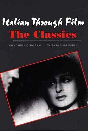 9780300109528: Italian Through Film: The Classics