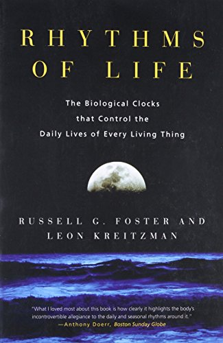 9780300109696: Rhythms of Life: The Biological Clocks that Control the Daily Lives of Every Living Thing