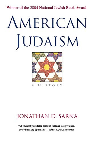 9780300109764: American Judaism: A History