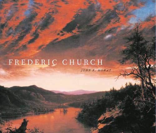 Frederic Church: John K. Howat