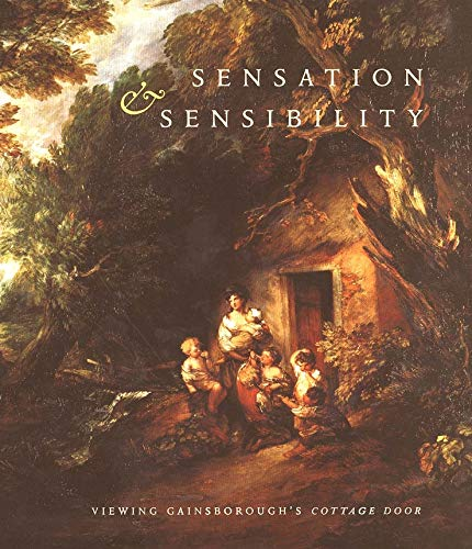 Sensation and Sensibility: Viewing Gainsborough s Cottage Door (Hardback)