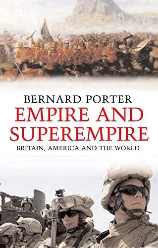 9780300110104: Empire and Superempire: Britain, America and the World