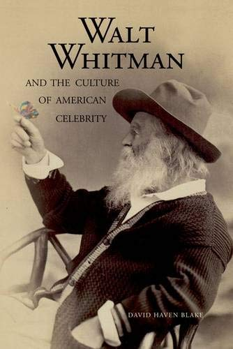 9780300110173: Walt Whitman and the Culture of American Celebrity