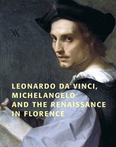 Leonardo Da Vinci, Michelangelo, and the Renaissance in Florence: Franklin, David - Editor
