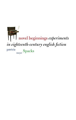 9780300110319: Novel Beginnings: Experiments in Eighteenth-Century English Fiction (Yale Guides to English Literature)