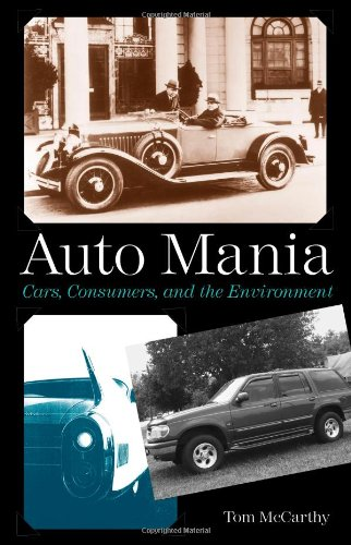 9780300110388: Auto Mania: Cars, Consumers, and the Environment