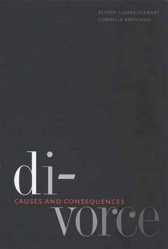 9780300110449: Divorce: Causes and Consequences (Current Perspectives in Psychology)