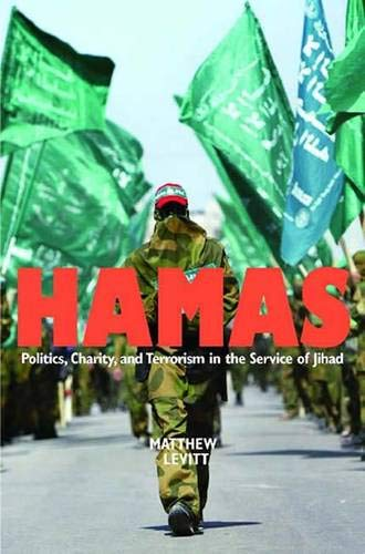 9780300110531: Hamas: Politics, Charity, and Terrorism in the Service of Jihad