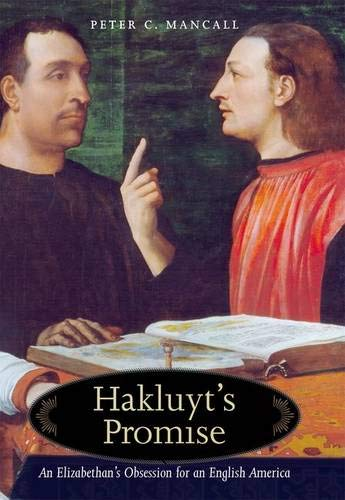 9780300110548: Hakluyt's Promise: An Elizabethan's Obession for an English America