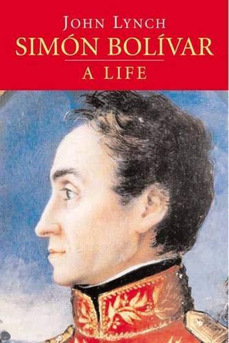 9780300110623: Simon Bolivar: A Life