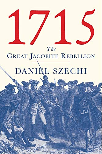 9780300111002: 1715: The Great Jacobite Rebellion