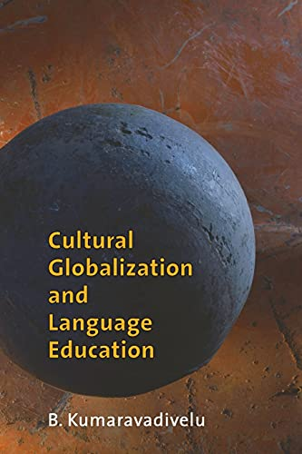 9780300111101: Cultural Globalization and Language Education