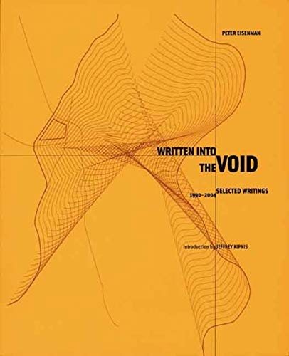 9780300111118: Written Into the Void: Selected Writings, 1990-2004