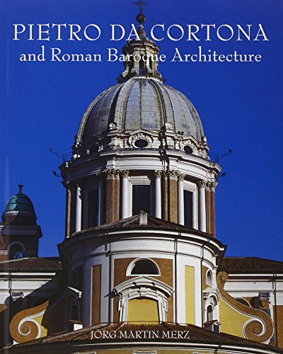9780300111231: Pietro da Cortona and Roman Baroque Architecture