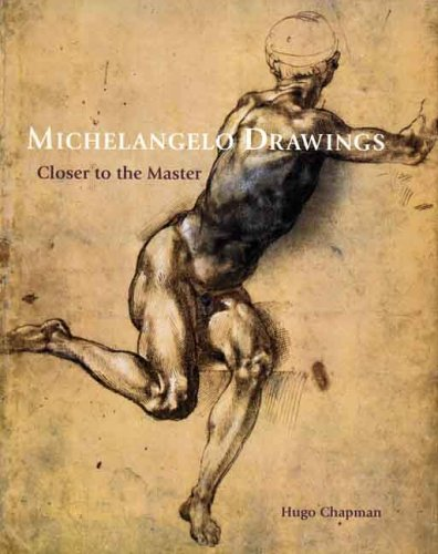9780300111477: Michelangelo Drawings: Closer to the Master