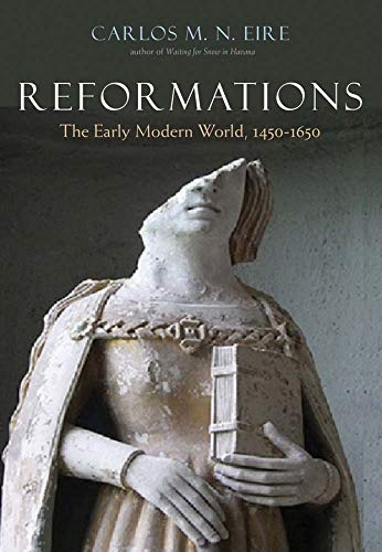 9780300111927: Reformations: The Early Modern World, 1450-1650