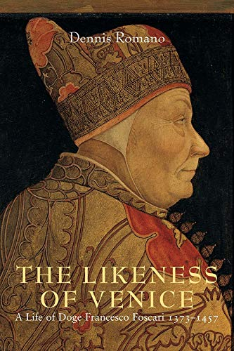The Likeness of Venice: A Life of: Romano, Dennis.