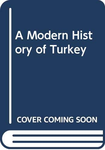9780300112252: A Modern History of Turkey