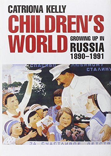 9780300112269: Children's World - Growing Up in Russia, 1890-1991