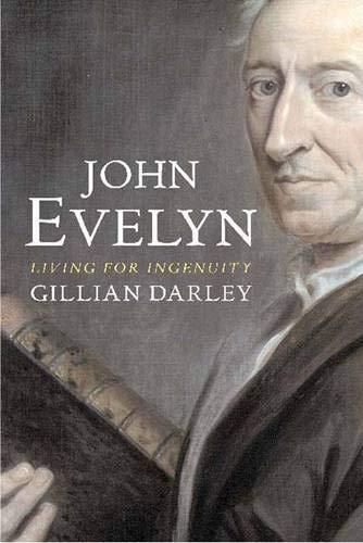 9780300112276: John Evelyn: Living for Ingenuity