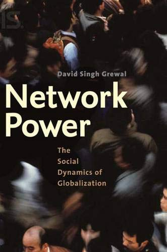 9780300112405: Network Power: The Social Dynamics of Globalization
