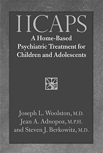 9780300112498: IICAPS: A Home-Based Psychiatric Treatment for Children and Adolescents