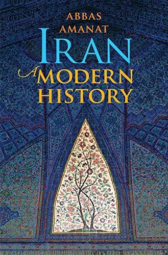 9780300112542: Iran: A Modern History