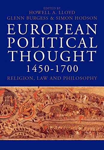 9780300112665: European Political Thought 1450-1700: Religion, Law and Philosophy