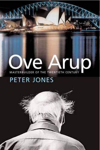 9780300112962: Ove Arup: Masterbuilder of the Twentieth Century