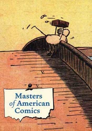 Masters of American Comics: Carlin, John (editor);