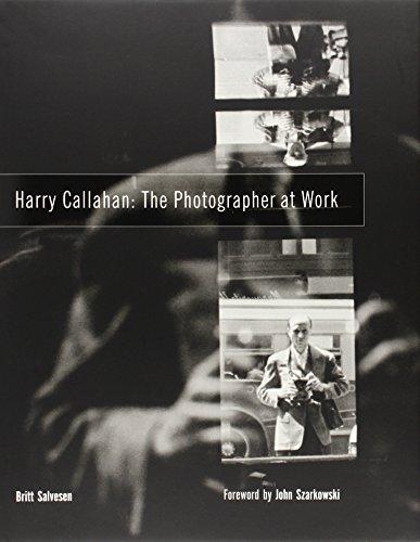 9780300113327: Harry Callahan: The Photographer at Work