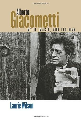 9780300113365: Alberto Giacometti: Myth, Magic, and the Man
