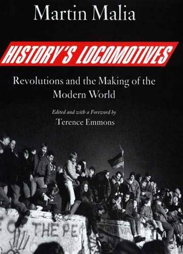 9780300113914: History's Locomotives: Revolutions and the Making of the Modern World
