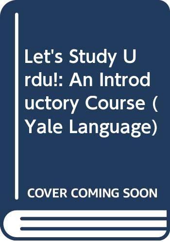 9780300114010: Let's Study Urdu!: An Introductory Course 2 (Yale Language)