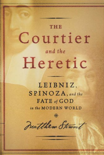 9780300114058: The Courtier and the Heretic: Leibniz, Spinoza, and the Fate of God in the Modern World