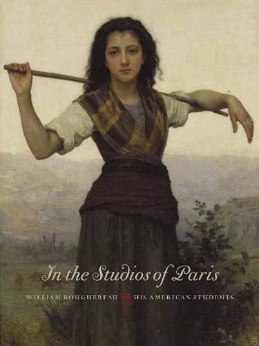 9780300114133: In the Studios of Paris: William Bouguereau & His American Students