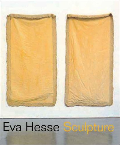 9780300114188: Eva Hesse: Sculpture, Organized by the Jewish Museum and Presented from May 12 to September 17, 2006